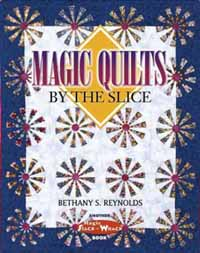 Magic Quilts by the Slice cover